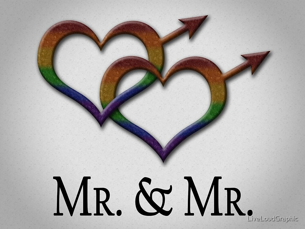 Mr. and Mr. by LiveLoudGraphic