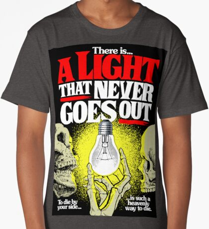 There's a Light Long T-Shirt