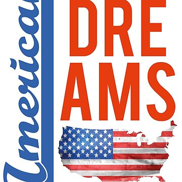 American Dreams T-shirt by wellcesar