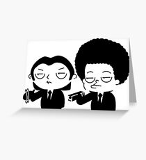 Stewie and Ralo - pulp fiction Greeting Card