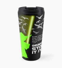Seagulls Stop It Now! Travel Mug