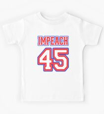 Impeach 45 Kids Tee