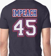 Impeach 45 Unisex T-Shirt