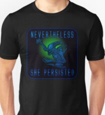Nevertheless she persisted 2 Unisex T-Shirt