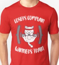 Losers complain - Winners train - cat workout sports weigthtlifting T-Shirt