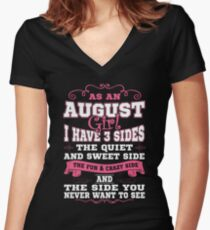 As An August Girl I Have Three Sides T-Shirt Women's Fitted V-Neck T-Shirt