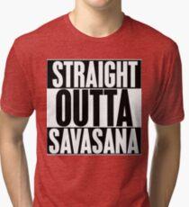 Straight Outta Savasana Tri-blend T-Shirt