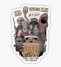 Terror Vision Sticker