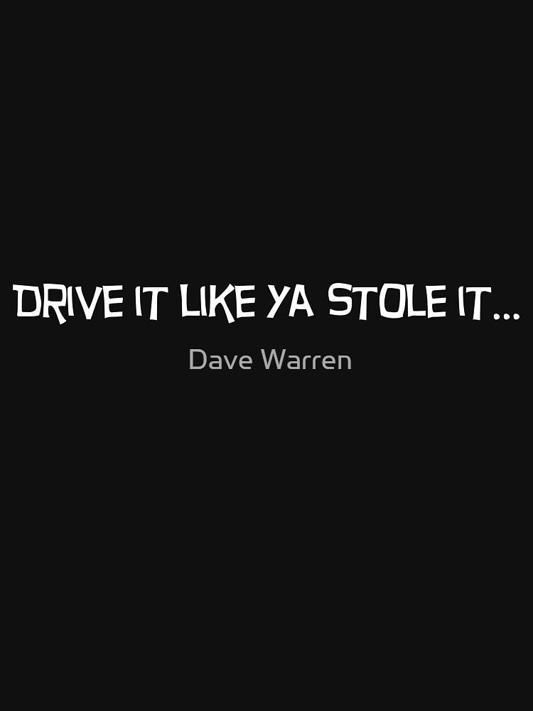 Drive it like ya stole it....2 by L18daw
