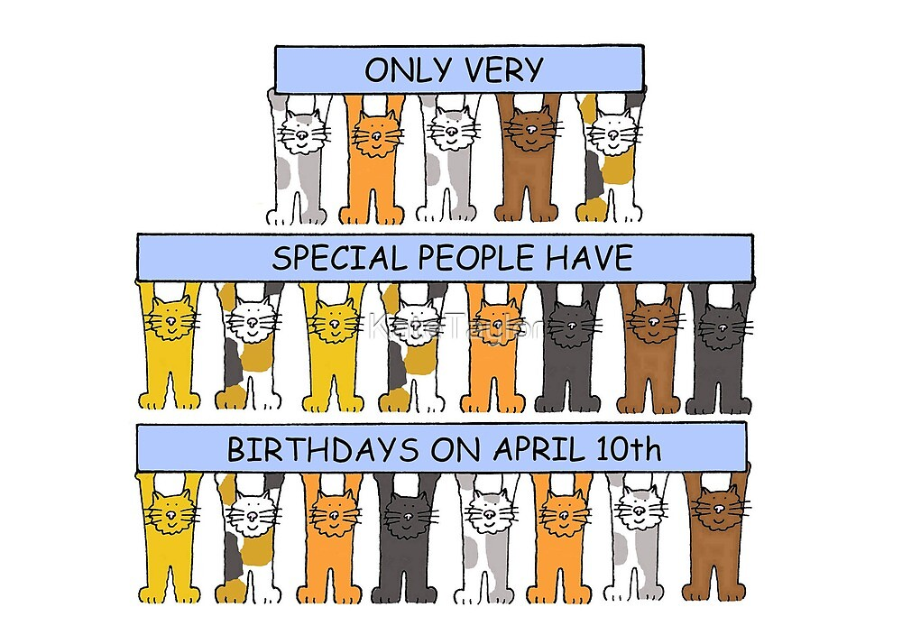 April 10th Birthday Cats. by KateTaylor