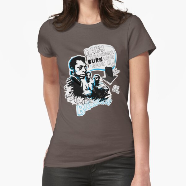 Go Tell it On The Mountain. James Baldwin. For dark fabric. Fitted T-Shirt