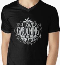 I love Gardening from my head tomatoes - Funny Gardner Men's V-Neck T-Shirt