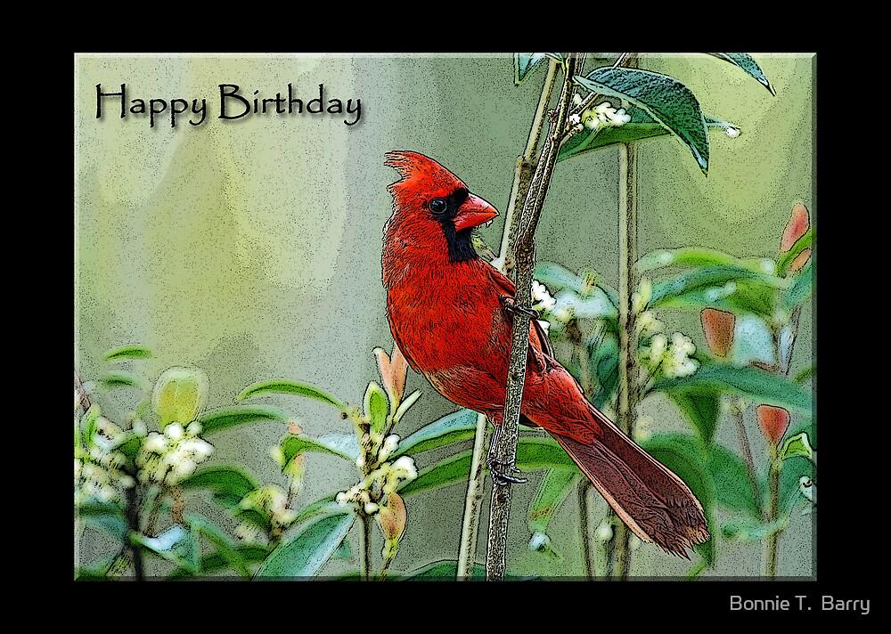 Happy Birthday Cardinal Card by Bonnie T.  Barry