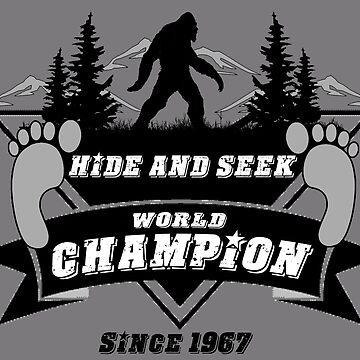 Hide and Seek // World Champion // Bigfoot // Sasquatch  by Tmiklos1971