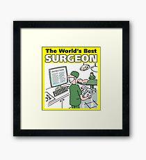 The World's Best Surgeon Framed Print
