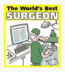The World's Best Surgeon Photographic Print