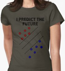 Support Vector Machine, Predict the Future Womens Fitted T-Shirt