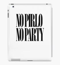 No Pirlo No Party iPad Case/Skin