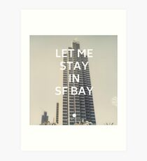 San Francisco (Let Me Stay in SF Bay) Art Print