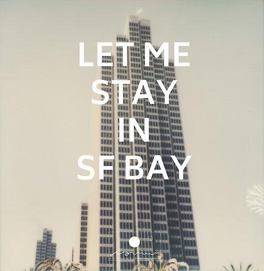 San Francisco (Let Me Stay in SF Bay) by originaltourist