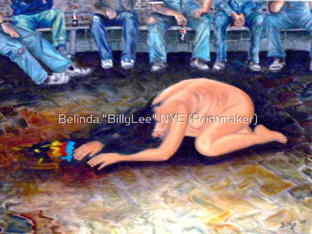 """Degredation The actual Painting. by Belinda """"BillyLee"""" NYE (Printmaker)"""