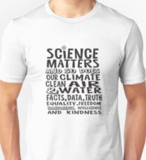 Science Matters and so does climate - words in black Unisex T-Shirt