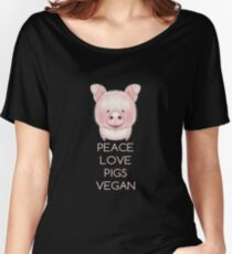 PEACE LOVE PIGS VEGAN Women's Relaxed Fit T-Shirt