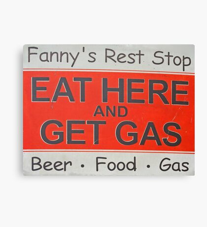 Eat Here and Get Gas Canvas Print
