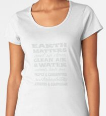 Earth Matters and so does clean air - white text Women's Premium T-Shirt