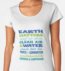 Earth Matters and so does clean air - blue green text Women's Premium T-Shirt