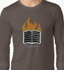 To Burn a Book Long Sleeve T-Shirt