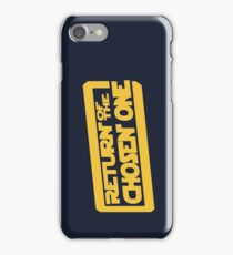 Return of the Chosen One iPhone Case/Skin