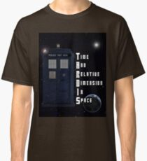 Time And Relative Dimension In Space TARDIS Classic T-Shirt