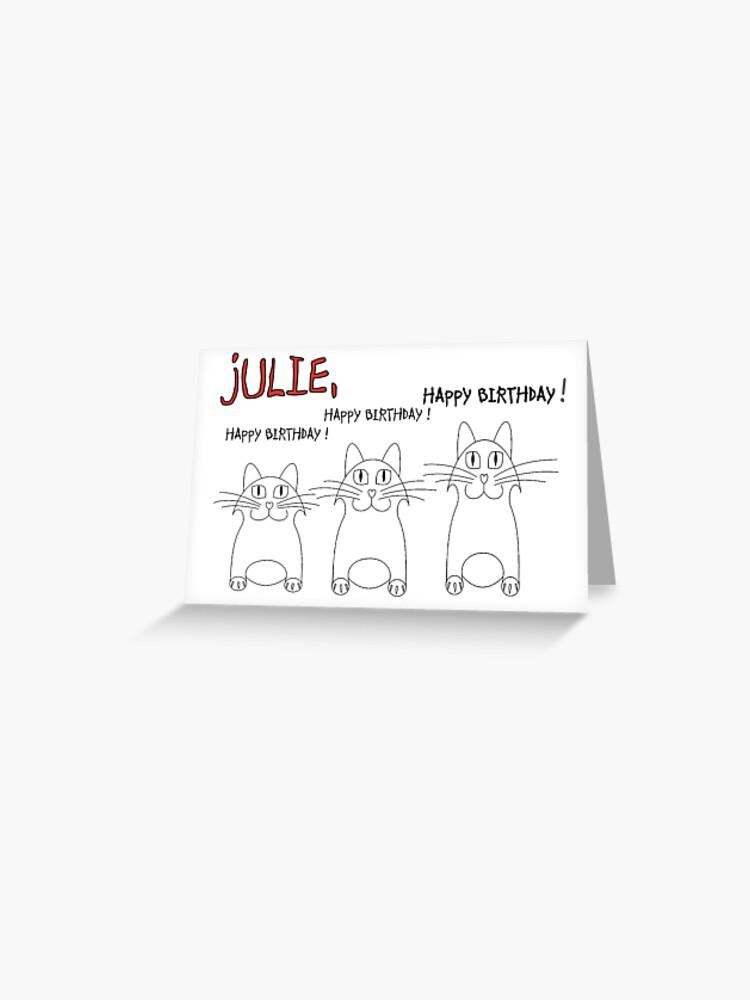 Joyeux Anniversaire Julie Carte De Vœux