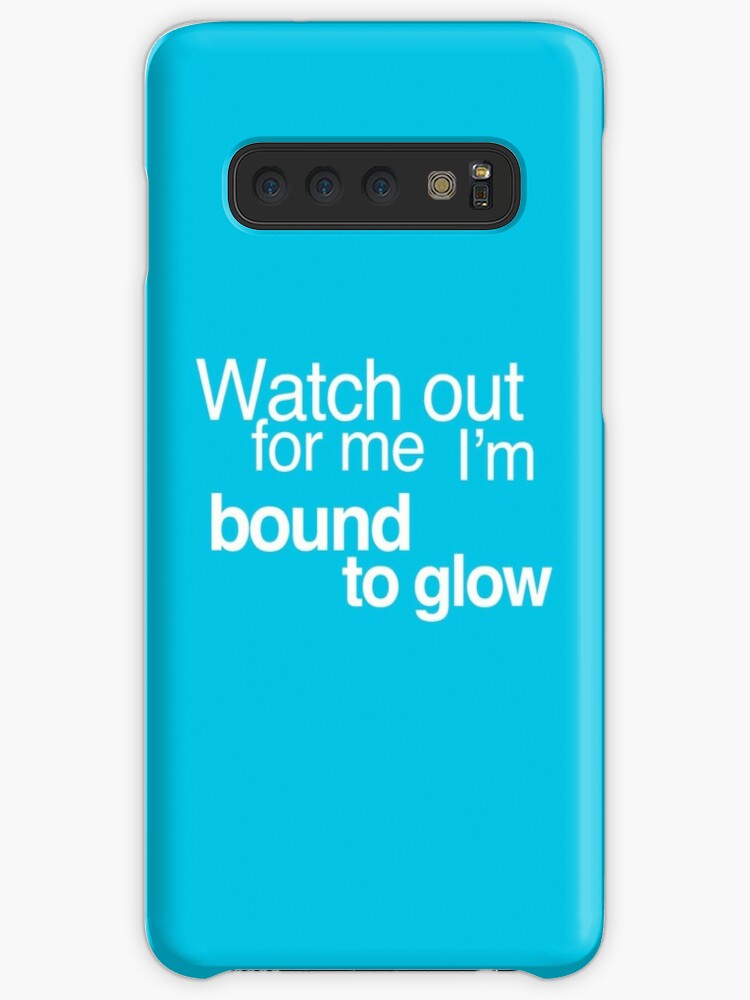 timeless design c9be2 1bbb4 'Watch out for me I'm bound to glow - Drake and Kanye - More Life - Glow'  Case/Skin for Samsung Galaxy by C40-LIBERTY