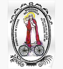 Madonna del Ghisallo Patron Saint of Cycling Poster