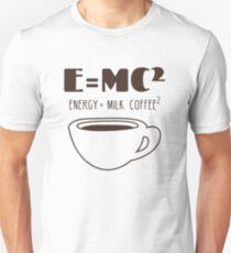 E = MC² : ENERGY = MILK COFFEE ² FUNNY T-SHIRT T-Shirt