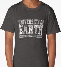 University of Earth - We are all students here - white text Long T-Shirt