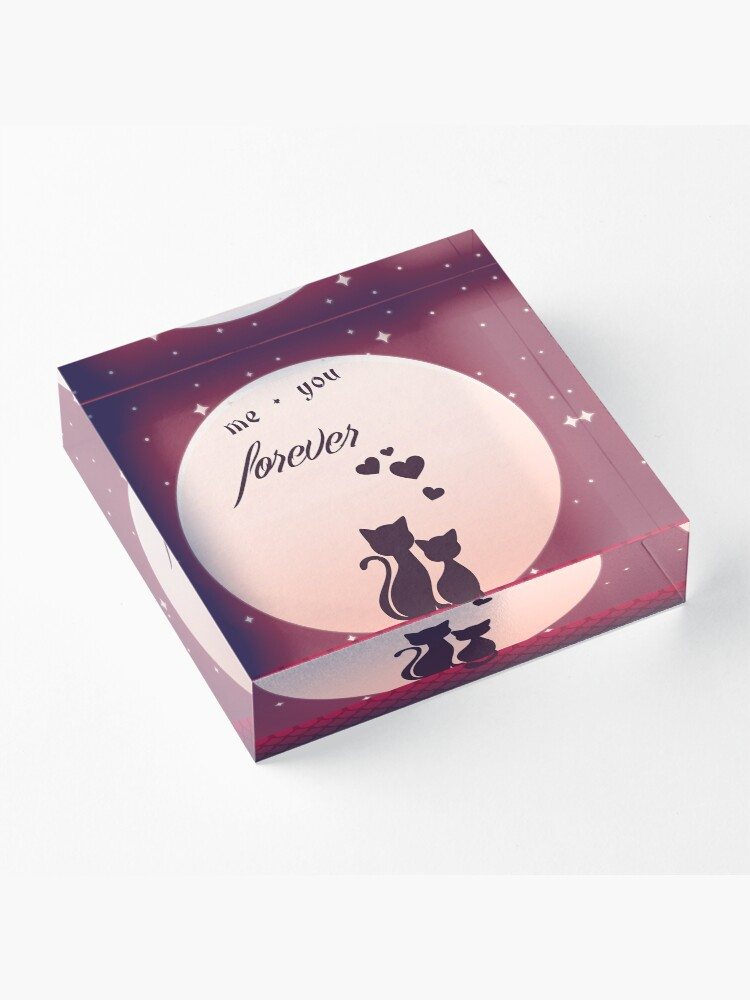 Alternate view of Me And You Forever Romantic Cats In Love Background Acrylic Block