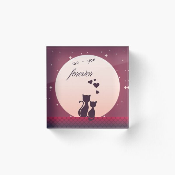 Me And You Forever Romantic Cats In Love Background Acrylic Block