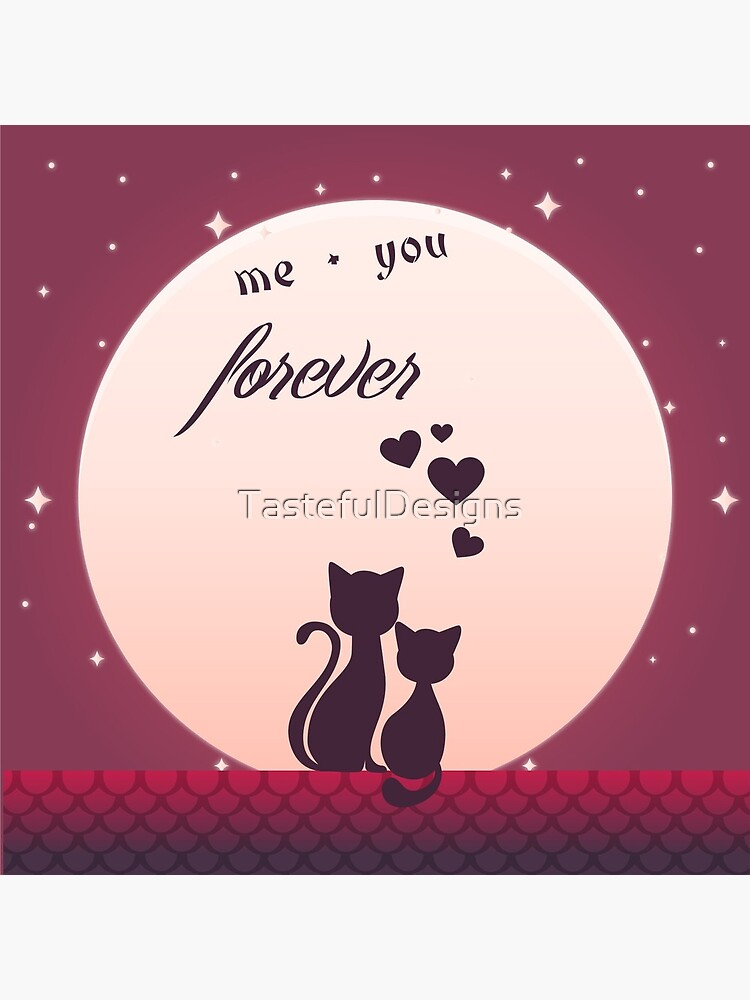 Me And You Forever Romantic Cats In Love Background by TastefulDesigns