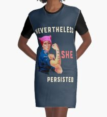 Nevertheless She Persisted. Resist with Rosie the Riveter Graphic T-Shirt Dress