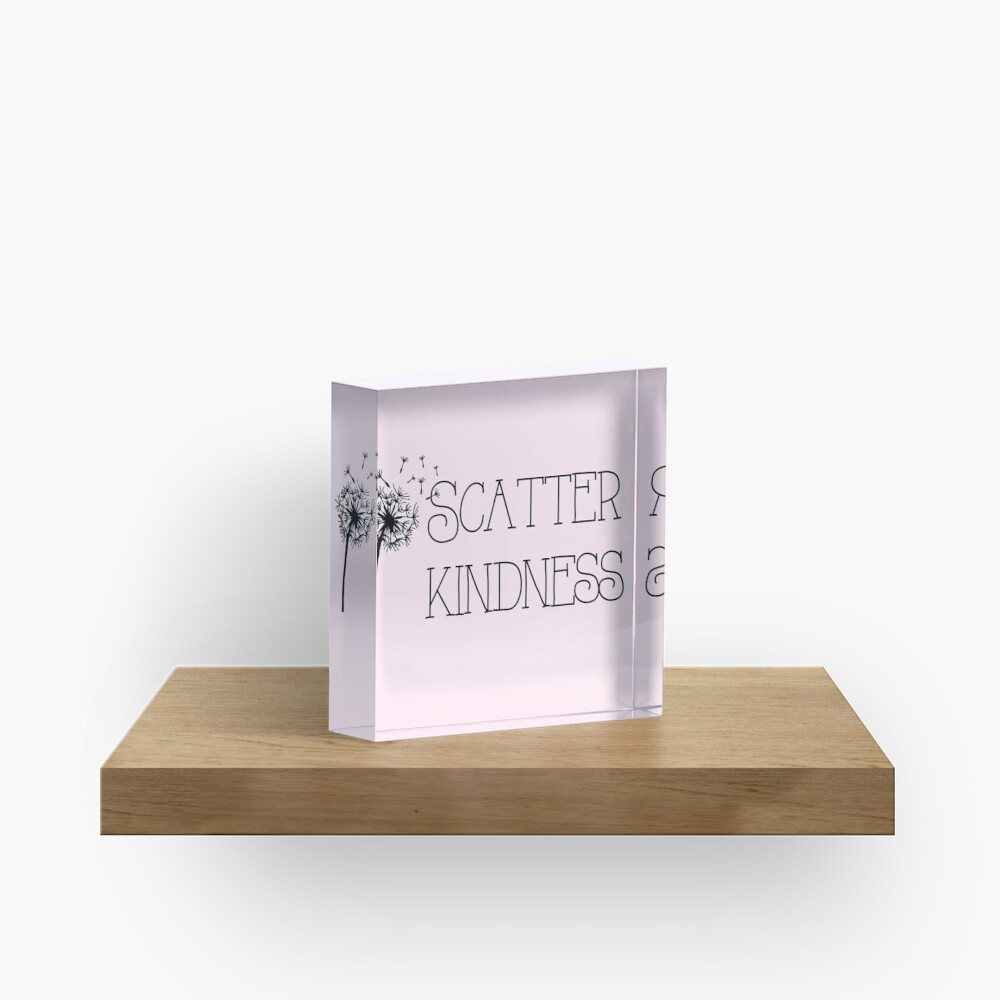Scatter Kindness Pink Acrylic Block