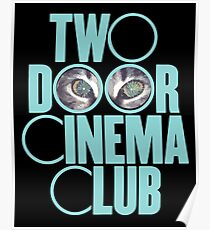 Two Door Cinema Club Poster
