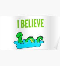 I believe, Lochness Monster Poster