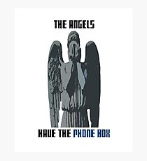 The Angels Have The Phone Box! Photographic Print