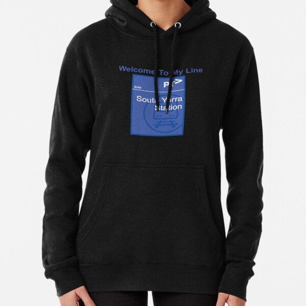 Welcome To My Line - South Yarra Station Pullover Hoodie
