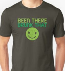 BEEN THERE- DRUNK THAT BTDT T-Shirt