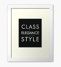 Class, Elegance, Style Framed Print