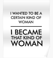 I wanted to be a certain kind of woman Poster